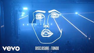 Baixar Disclosure - Tondo (Visualiser)
