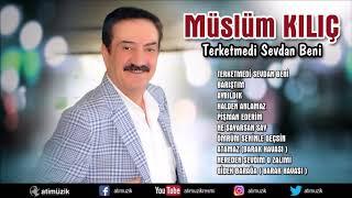 Müslüm Kılıç - Terketmedi Sevdan Beni [Official Audio] ✔️