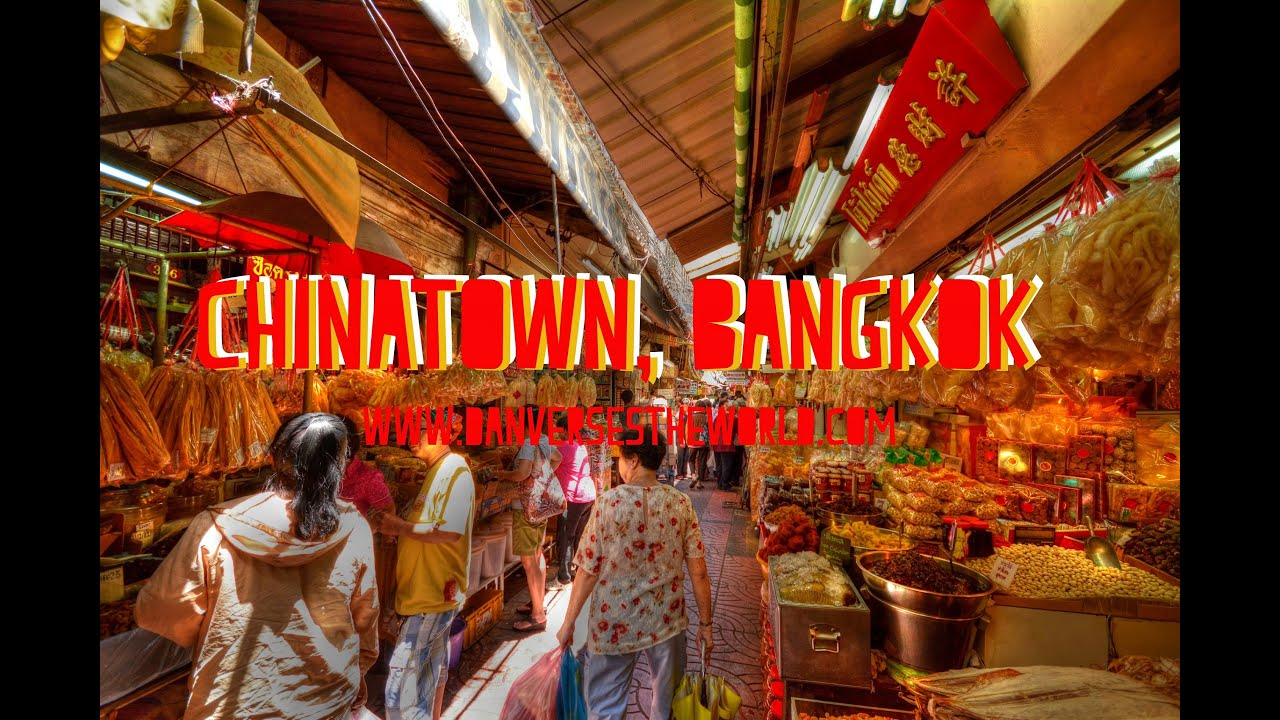 Chinatown Bangkok Youtube