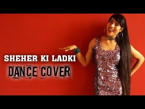 Download Lagu  Sheher Ki Ladki Dance Cover | Khandaani Shafakhana | By Sneha Singh Mp3 Free