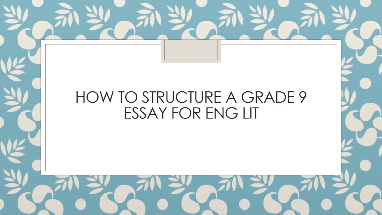how to structure a grade  english literature essay  gcse   youtube how to structure a grade  english literature essay  gcse