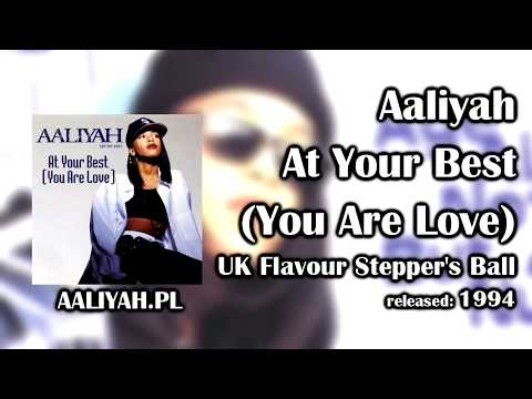 Aaliyah - At Your Best (You Are Love) (UK Flavour Stepper's Ball) [Aaliyah.pl]