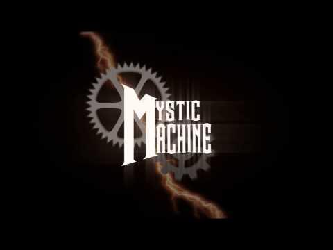 mystic machine