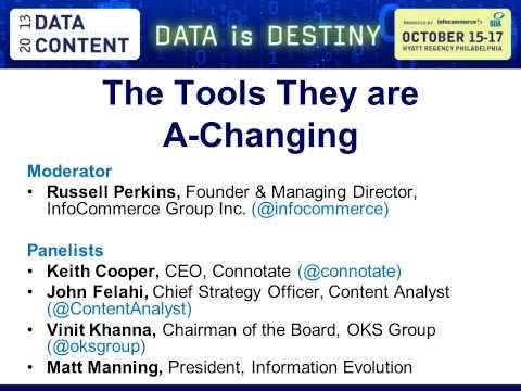 The Tools They Are A Changing -- SIIA DataContent 2013 Panel Discussion Webinar