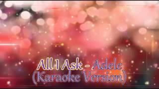 All I Ask - Adele (Karaoke Version)