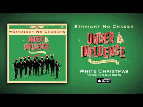 Straight No Chaser - White Christmas (feat. CeeLo Green)