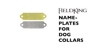 FieldKing Nameplates for Dog Collars