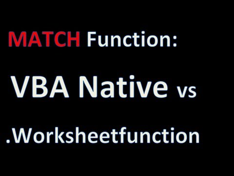 VBA Match versus .Worksheetfunction Match - Excel VBA Is Fun! - YouTube