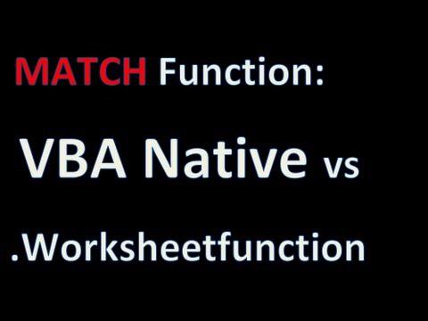 Vba Match Versus Worksheetfunction Match