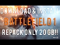 Battlefield 1- Download & Install (Repack by xatab)