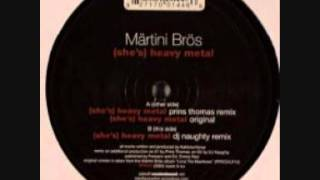 Martini Bros - (She