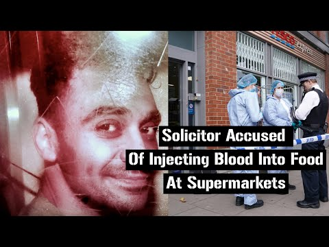 Solicitor Accused Of Injecting Blood Into Food At Supermarkets #News
