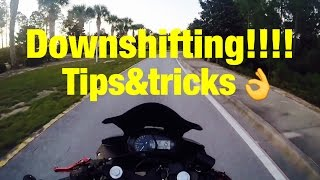 HOW TO DOWNSHIFT!!  tips on a motorcycle ! Easiest way to learn.
