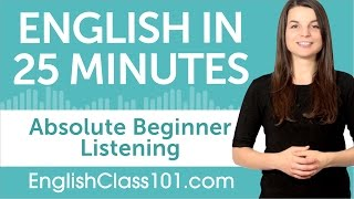 25 Minutes of English Listening Comprehension for Absolute Beginners