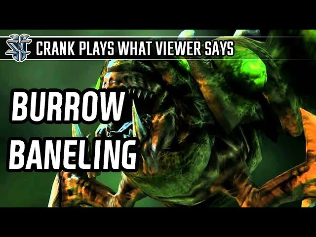 Burrow baneling against Protoss l StarCraft 2: Legacy of the Void l Crank