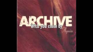 Archive - Again Long Version + Lyrics HQ HD