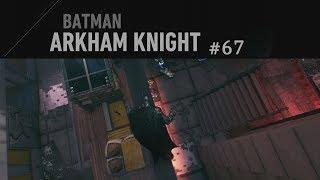 Batman: Arkham Knight #67 - Vorsicht ist besser als Nachsicht ✶ Let