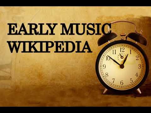 Early music ,wikipedia