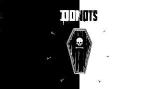 DONOTS - Keiner kommt hier lebend raus  (Lyric Video)