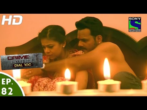 Crime Patrol Dial 100 - क्राइम पेट्रोल - Naata - Episode 82 - 27th January, 2016