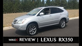 lexus RX350 Review  2004-2009  2nd Gen