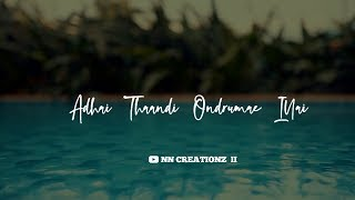 Un perai sollumpothe song💞whatsapp status tamil💞GVP💞Tamil love song whatsapp status