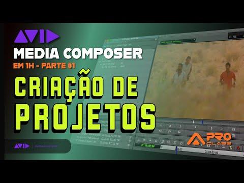 Avid Media Composer em 1 hora: Parte 1 - Criação de projetos e visão geral - ProClass
