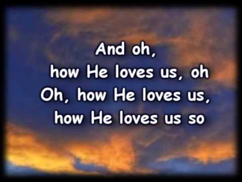 How He Loves Me - Kari Jobe -Worship Video withy lyrics