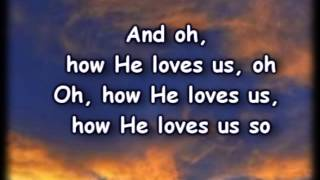 How He Loves Me - Kari Jobe -Worship Video withy lyrics