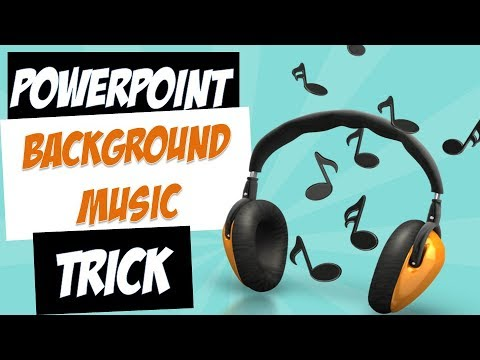 PowerPoint Background Music Track Trick
