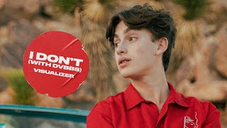 Johnny Orlando - I Don't (with DVBBS) (Official Visualizer)