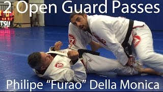 2 BJJ Open Guard Passes by Philipe