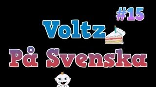 Voltz På Svenska #15 - Attacken -