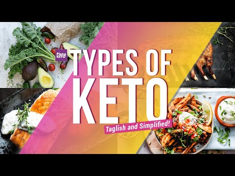 types-and-approaches-to-keto-(taglish-and-simplified!)-|-pinay-keto