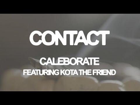 Caleborate ft. Kota the Friend - Contact (Lyric Video)