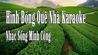 Hình Bóng Quê Nhà Karaoke Nhạc Sống Minh Công