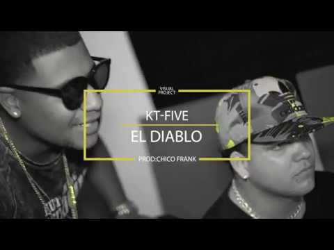 Coming Soon KT FIVE EL DIABLOProd By Chico Frank
