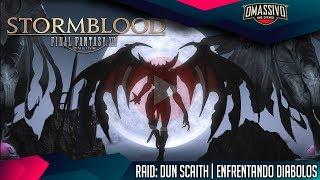FINAL FANTASY XIV Online | STORMBLOOD - Raid: Dun Scaith | Enfrentando DIABOLOS
