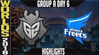 G2 vs AFS Highlights   Worlds 2018 Group A Day 6   G2 Esports(EULCS) vs Afreeca Freecs(LCK)