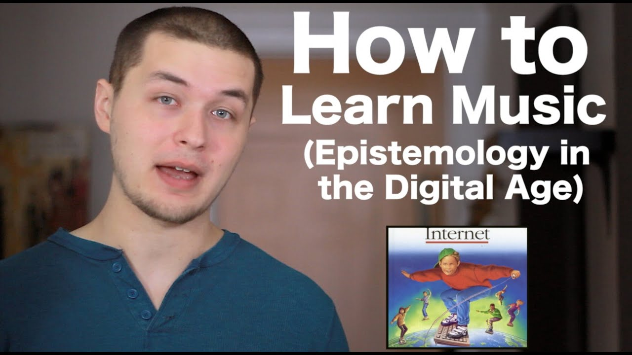 How to Learn Music (Epistemology and Music in the Digital Age) [ AN's Bass Lessons #19 ]