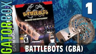 BattleBots (GBA), Part 1 | Gatorbox