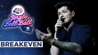 The Script - Breakeven (Live at Capital's Jingle Bell Ball 2019) | Capital