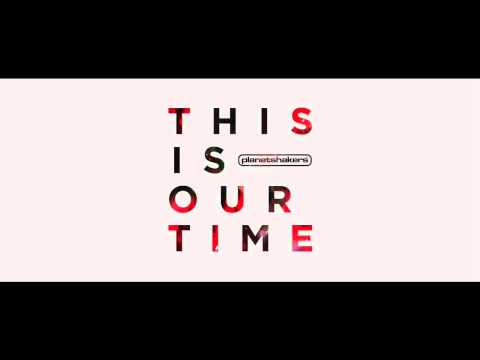 Planetshakers - This Is Our Time - (Instrumental)