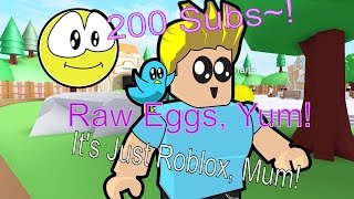 200 Sub Celebration - Roblox With Viewers & Raw Eggs - Just Playing Some Roblox, Mum S01E01