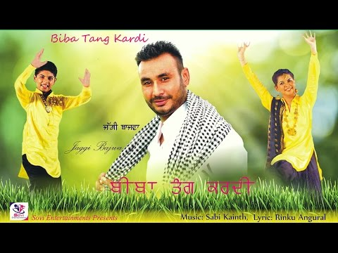 Latest Punjabi Song 2015 | Chandigarh Wali Tang Kardi | Singer Jaggi Bajwa | Sovi Entertainments
