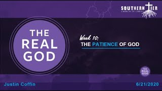 STCOC Sunday, June 21, 2020: Justin Coffin: The Real God -The Patience of God:God's Plan for Fathers