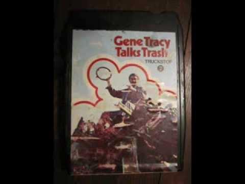 GENE TRACY: 'Truck Stop #7': Gene Tracy Talks Trash