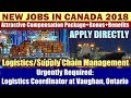 "JOBS IN CANADA: ""Logistics Coordinator"" at Vaughan, Ontario, Canada | Good Salary + Bonus + Benefits"