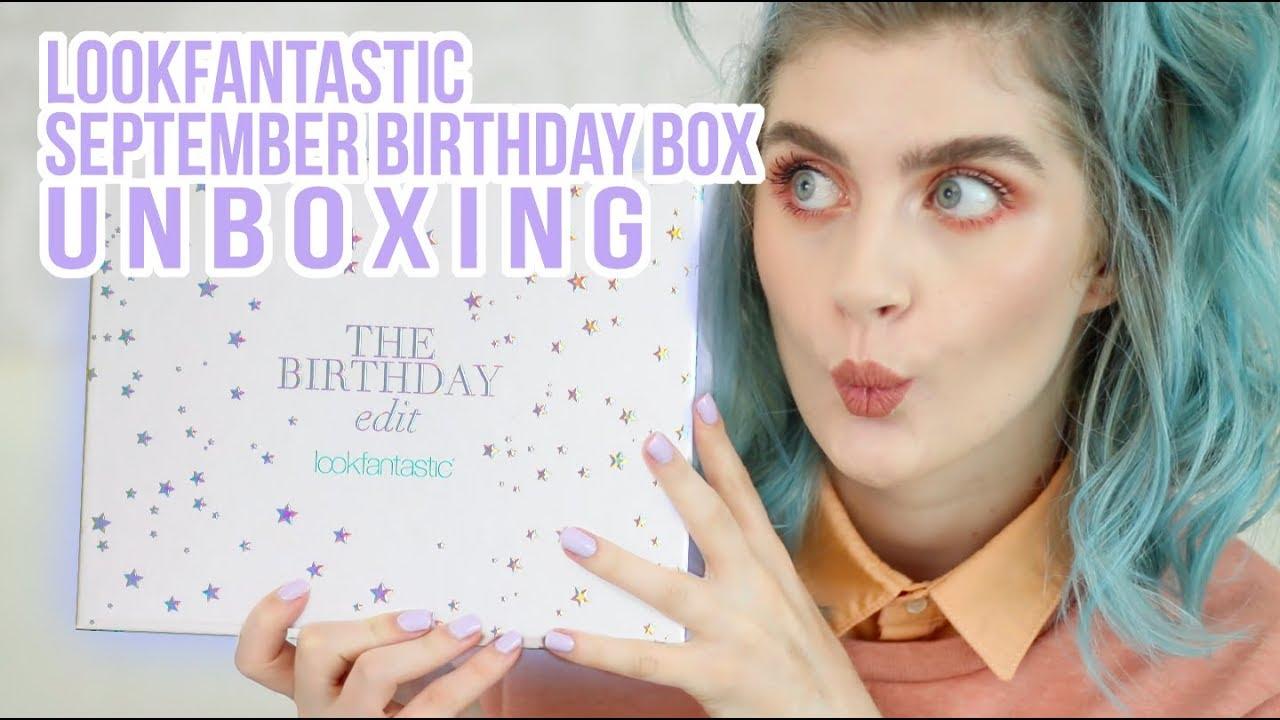 LOOKFANTASTIC SEPTEMBER 2017 BEAUTY BOX UNBOXING The Birthday Edit