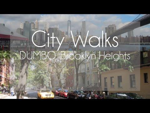 Brooklyn DUMBO, Brooklyn Heights - New York City | City Walks